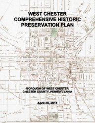 West Chester Comprehensive Historic Preservation Plan (2011)